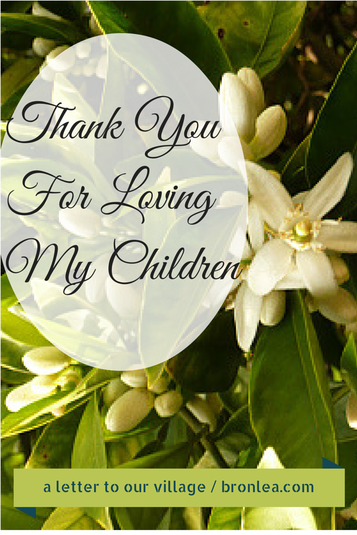 Thank You For Loving My Children