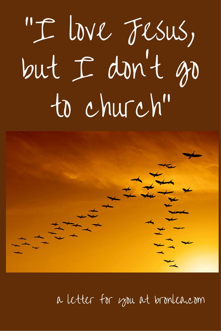 %22I love Jesus, but I don't go to church%22