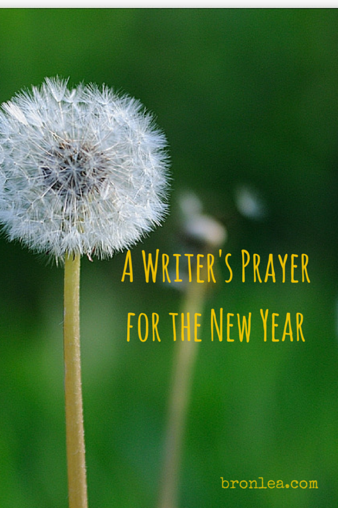 A Writer's Prayerfor the New Year