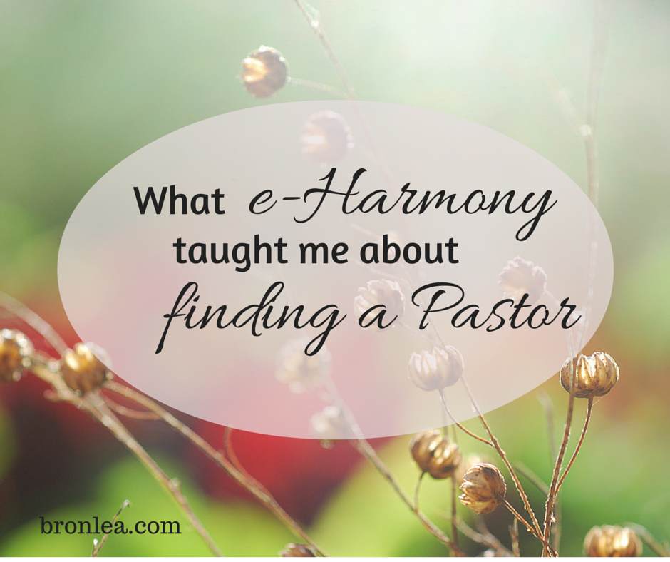 What eHarmony taught me about finding a pastor