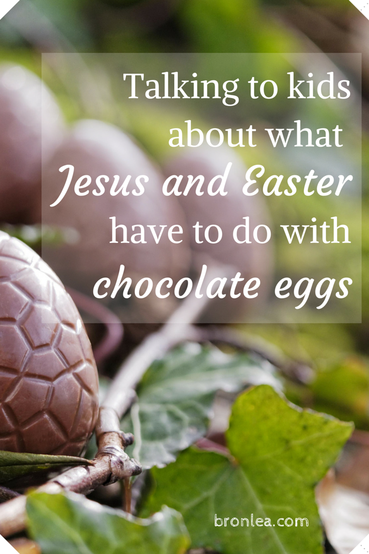 Talking To Kids About What Easter And Jesus Have To Do