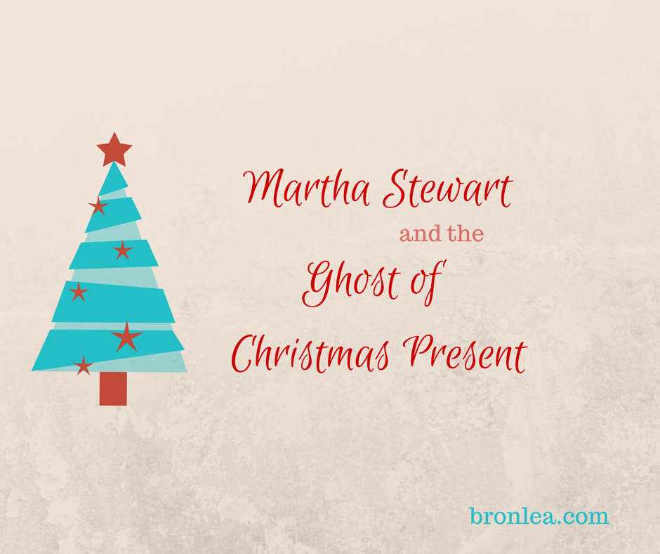 Martha Stewart & The Ghost of Christmas Present