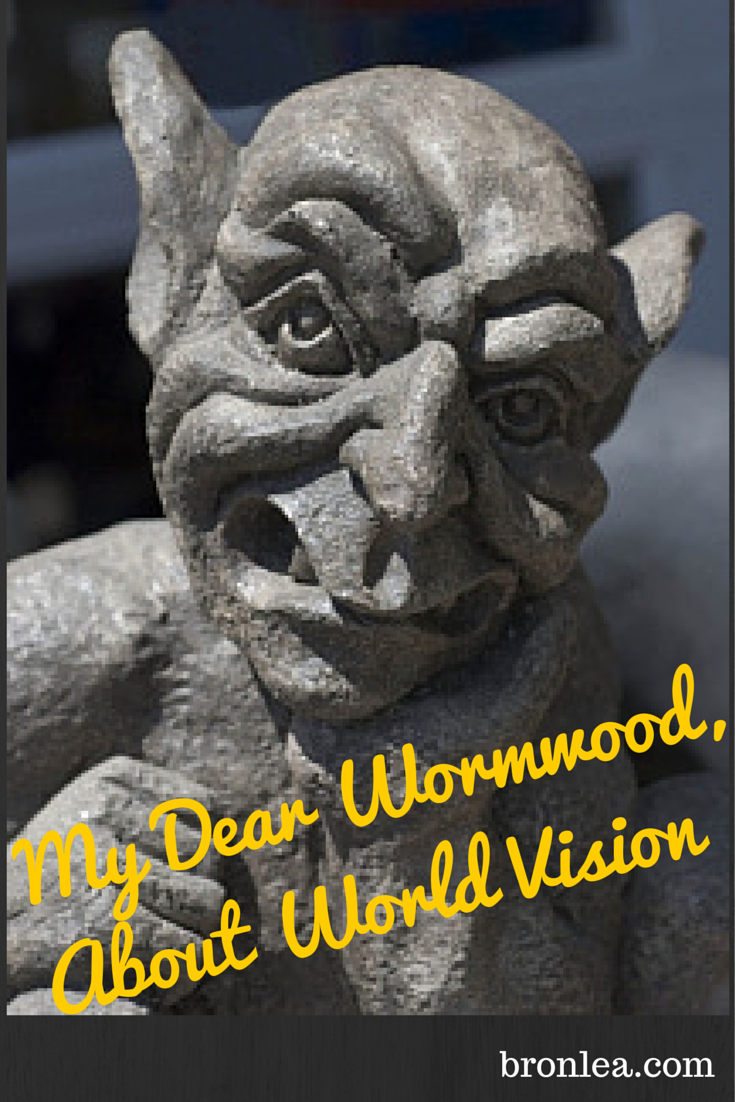 My Dear Wormwood, About World Vision