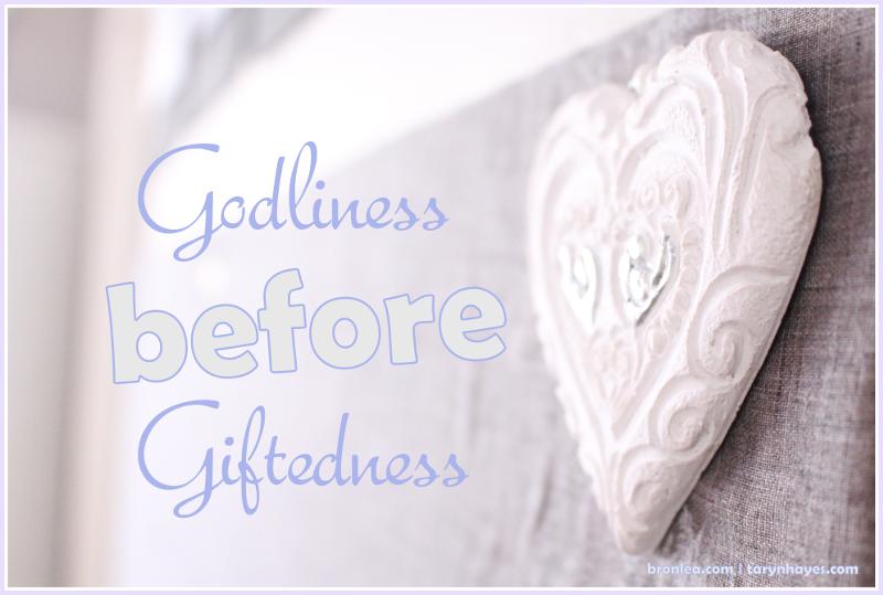 godlinessbeforegiftedness