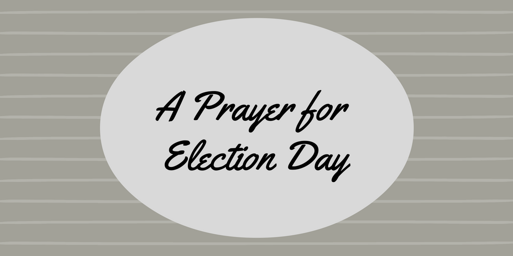 a-prayer-for-election-day